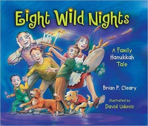 Eight Wild Nights - A Family Hanukkah Tale
